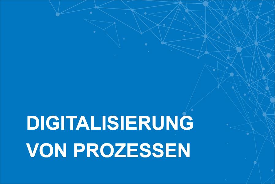 Digitalisierung Prozesse