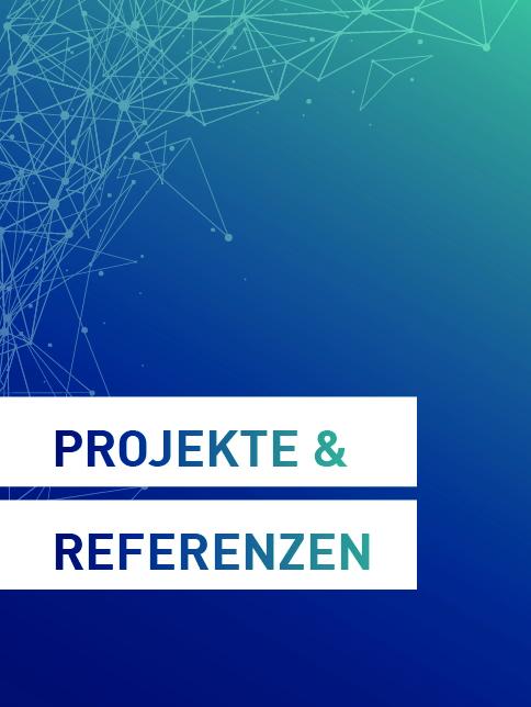 Projekte & Referenzen